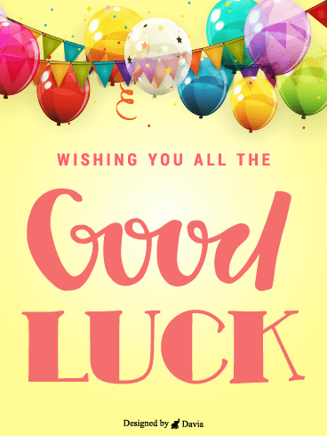 Supportive  – Good Luck Cards