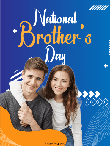 Bro & Sis -  National Brother's Day