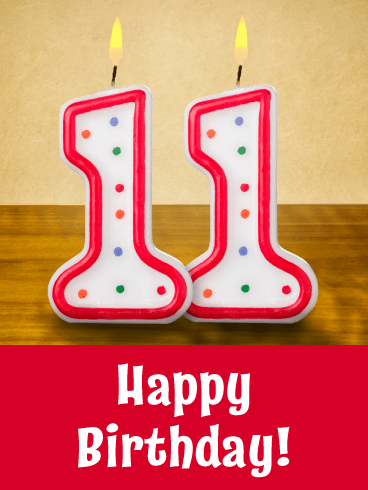 Double Ones- Happy 11th Birthday Card