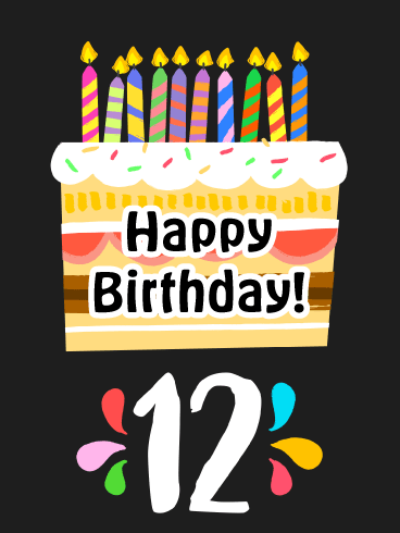 Glowing Cake- Happy 12th Birthday Card