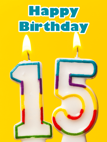 Fifteen Candles- Happy Birthday Card for Age 15