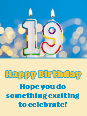 Exciting Event- Happy 19th Birthday Card