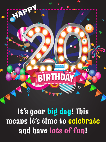 Time to Celebrate – Happy 20th Birthday Card