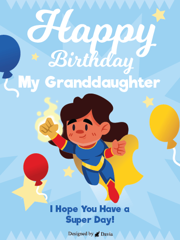 Super Granddaughter - Happy Birthday Granddaughter