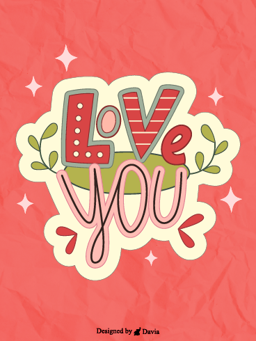 Love You Loads  – I Love You Cards