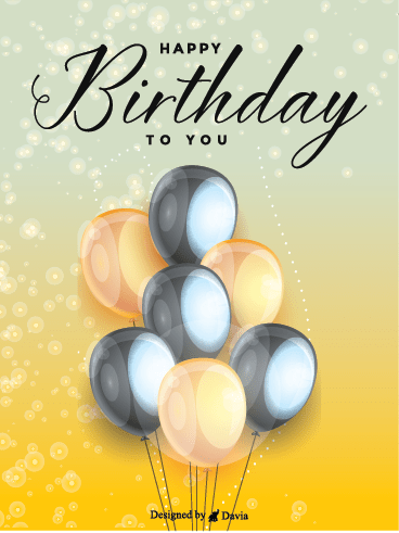 Elegant Balloons - Happy Birthday To Him Cards