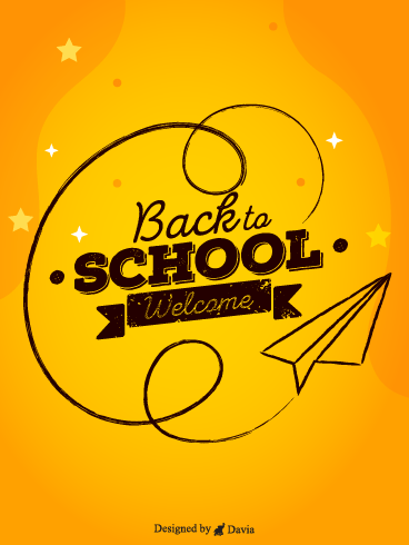 Happy back to School– Back to School Cards