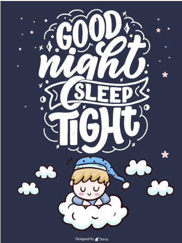 Sleep Tight  – Good Night