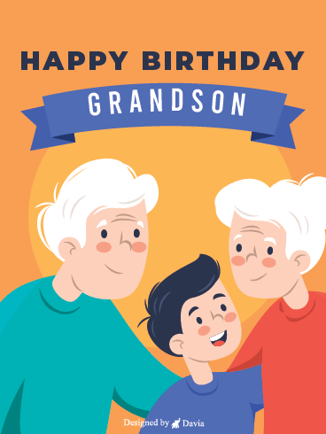 Beloved Grandson - Happy Birthday Grandson