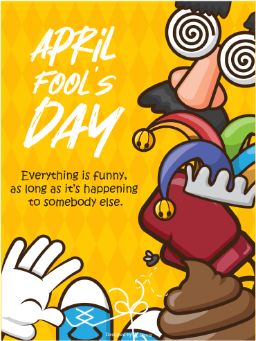 Jokes On You -  April Fool's Day