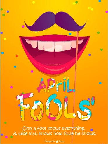 Know Everything  – April Fool's Day