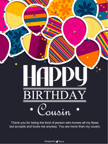 Kind Cousin  – Happy Birthday Cousin
