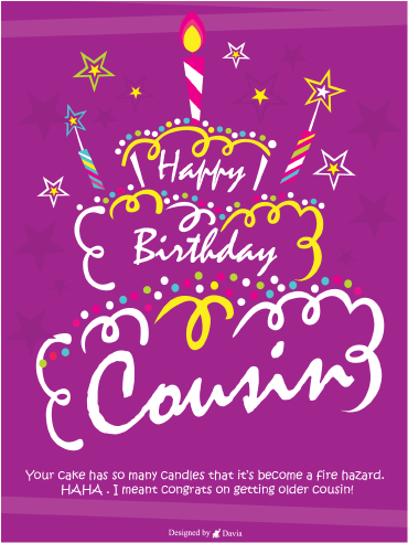 Getting Older  – Happy Birthday Cousin