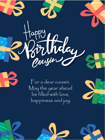 Joy and Happiness  – Happy Birthday Cousin