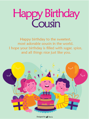 Sugar and Spice  – Happy Birthday Cousin