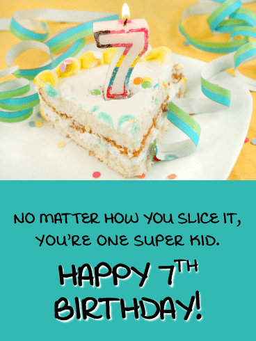 Sliced Cake – Happy 7th Birthday Card