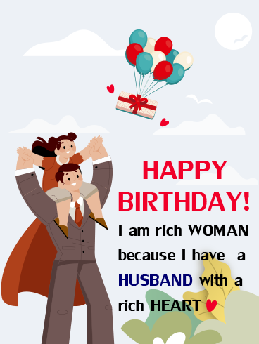 Rich Husband – HAPPY BIRTHDAY HUSBAND CARDS