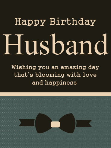 Bloom With Love – HAPPY BIRTHDAY HUSBAND CARDS