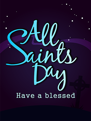 Wonderful & Blessed – ALL SAINTS' DAY CARDS