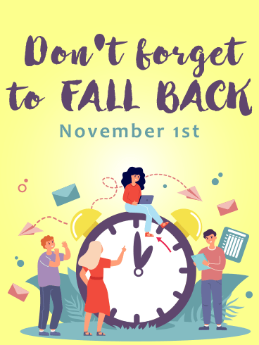 Daylight Time – DAYLIGHT SAVINGS TIME ENDS CARDS