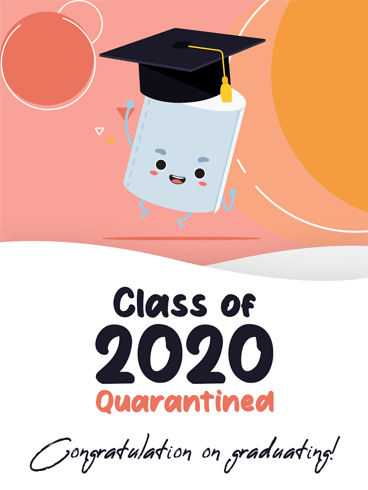 Quarantined Grad –  Graduation Cards
