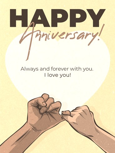 Pinky Promise –  Happy Anniversary Cards