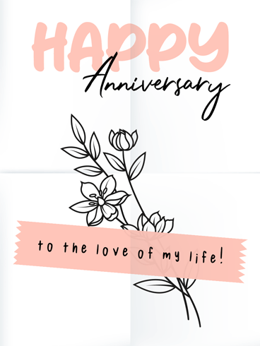 Love Grows Forever –  Happy Anniversary Cards
