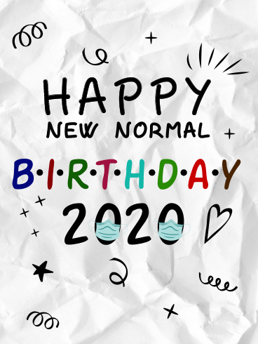 New Normal B-Day – HAPPY BIRTHDAY NEWLY ADDED CARDS