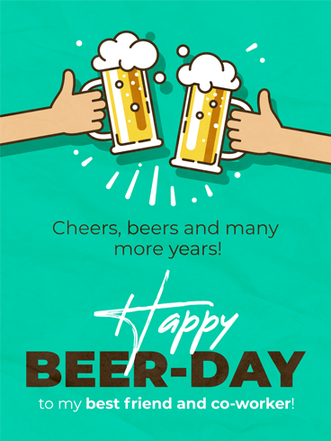 Beers & Cheers –  Birthday Cards for Co-Workers