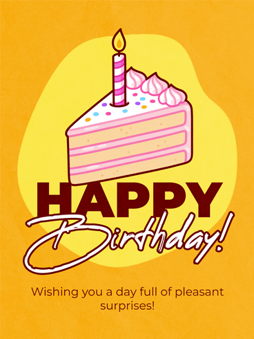 Pleasant Surprises–  Newly Added Birthday Cards