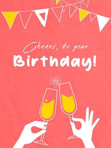 Clink Your Glass! –  Newly Added Birthday Cards