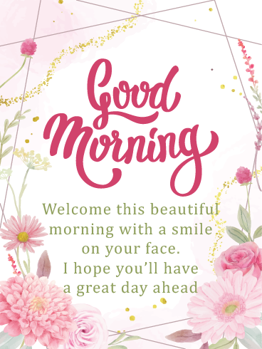 Pink Flowery Morning – Good Morning Cards
