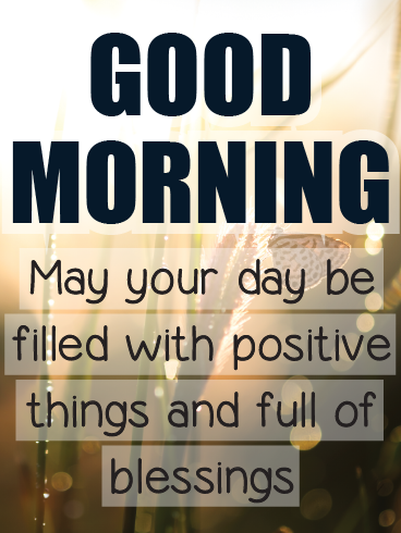 Positive Vibes – Good Morning Cards