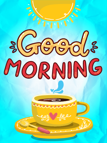 Brew-tiful Morning – Good Morning Cards