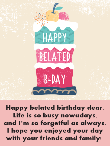 Fruit Cake – Happy Belated Birthday Cards