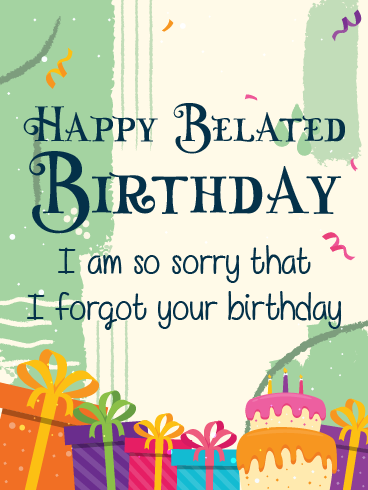 Plenty of Presents – Happy Belated Birthday Cards