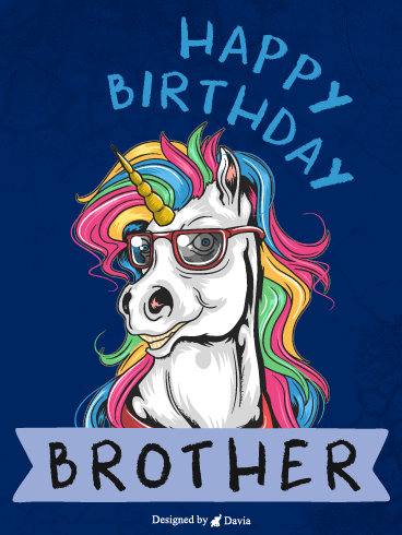 Cool Unicorn – Happy Birthday Brother Cards