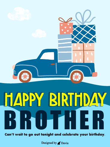Tons of Gifts – Happy Birthday Brother Cards