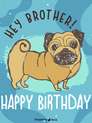 A Dog For You – Happy Birthday Brother Cards