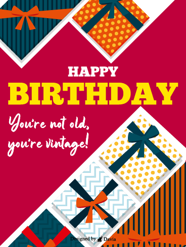 You're Vintage – Newly Added Birthday Cards