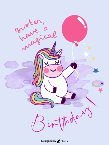Magical Birthday – Happy Birthday Sister Cards