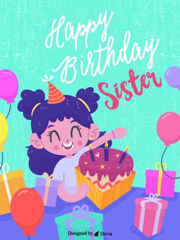 Happy Sister – Happy Birthday Sister Cards