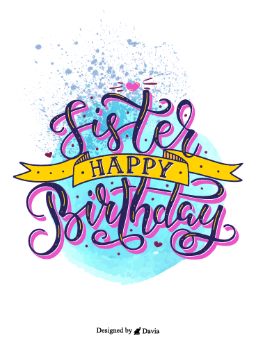 For Pretty Sister – Happy Birthday Sister Cards