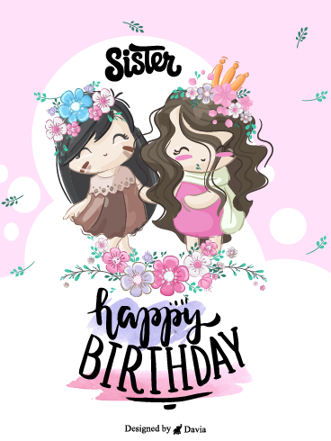 Cute Sister – Happy Birthday Sister Cards