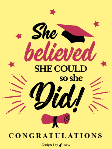 She Did It!  – Congratulations Cards