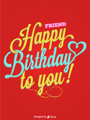 Love Friend – Happy Birthday Friend Cards