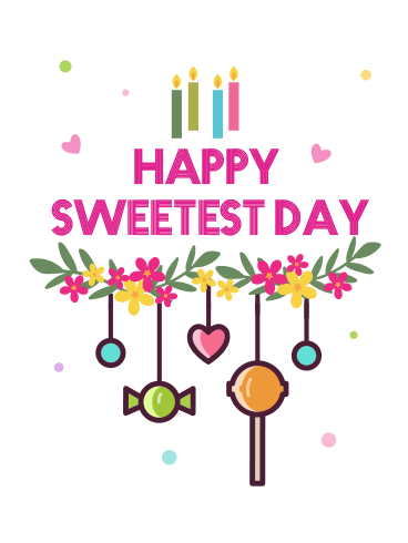 Colourful Candy – HAPPY SWEETEST DAY CARDS