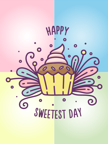 Sweet Cupie-Cake – HAPPY SWEETEST DAY CARDS