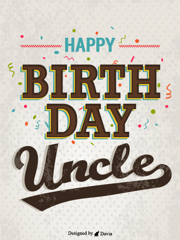 Confetti For Uncle – Birthday For Uncle Cards