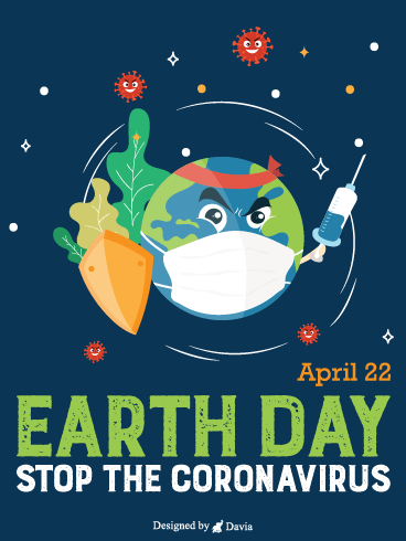 Stop The Virus – Earth Day Cards